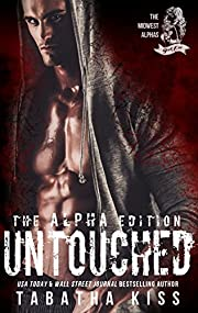 Untouched: The ALPHA Edition (The Midwest Alphas Trilogy Book 1)