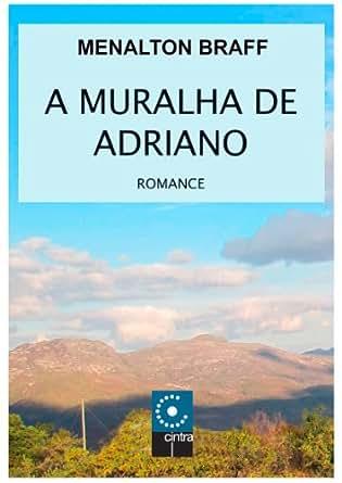 A muralha de adriano portuguese edition for A muralha de adriano