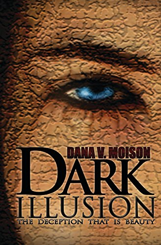 Dark Illusion: A Psychological Thriller Novel (Sharon Davis Chronicles Book 1)