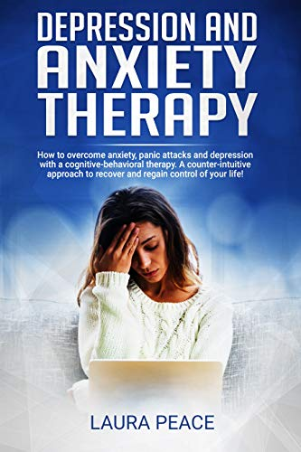 Depression anxiety therapy Overcoming Counter Intuitive ebook
