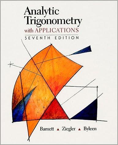 Analytic Trigonometry with Applications: Raymond A  Barnett, Michael