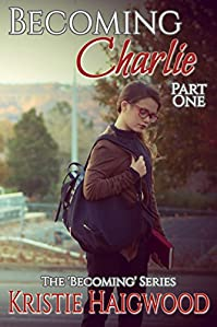 Becoming Charlie by Kristie Haigwood ebook deal