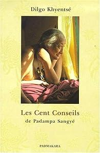 Les cent conseils de Padampa Sangyé par Dilgo Khyentsé Rinpoché
