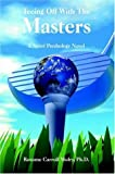 Teeing off with the Masters, . Reaume Carroll Mulry, 1420859390