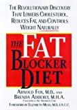 The Fat Blocker Diet, Brenda D. Adderly and Arnold Fox, 0312194528