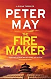 The Firemaker: China Thriller 1 (China Thrillers)