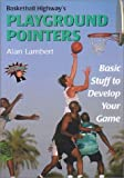 Basketball Highway's Playground Pointers, Alan Lambert, 1585187321