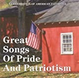 A Celebration of American Favorites: Great Songs of Pride and Patriotism Cd! by Unknown (2006-01-01)