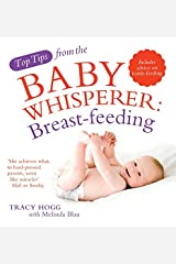 Breast-Feeding. Tracy Hogg with Melinda Blau Paperback