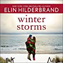 Winter Storms: Winter, Book 3 Audiobook by Elin Hilderbrand Narrated by To Be Announced