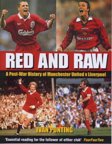 Red and Raw: A Post-War History of Manchester United V - Post Outdoor Manchester