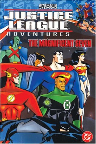Justice League Adventures Vol. 1: The Magnificent Seven