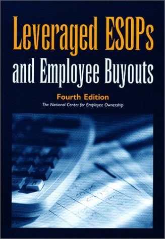 Leveraged ESOPs and Employee Buyouts