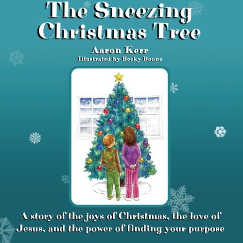 By Aaron Kerr The Sneezing Christmas Tree (Second Edition) [Paperback]