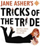 Jane Asher's Tricks of the Trade: 100 Helpful Hints to Manage Your Life