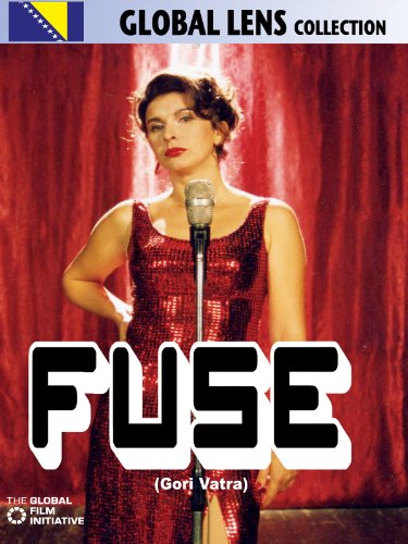 Fuse (Gori Vatra) (English Subtitled) by