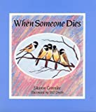 img - for When Someone Dies book / textbook / text book