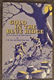 img - for Gold In The Blue Ridge: The True Story of the Beale Treasure book / textbook / text book