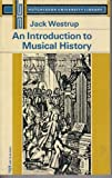 Introduction to Musical History, Jack Westrup, 0090315928