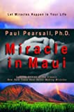 Miracle in Maui, Paul P. Pearsall, 1930722028
