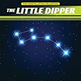 img - for The Little Dipper (Constellation Collection) book / textbook / text book