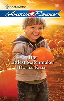 The Littlest Matchmaker (Harlequin American Romance Series) 0373752849 Book Cover