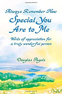 For You Just Because Youre Very Special To Me Douglas Pagels