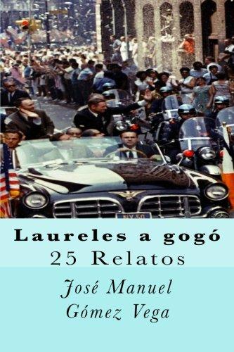 Laureles a gogó (Spanish Edition)