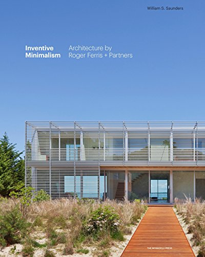 Inventive Minimalism: The Architecture of Roger Ferris + Partners