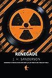 Renegade, J. H. Sanderson, 1300696176