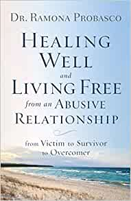 Amazon com: Healing Well and Living Free from an Abusive