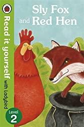 Sly Fox and Red Hen - Read it yourself with Ladybird: Level 2