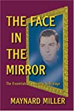 The Face in the Mirror, Maynard Miller, 1413723128