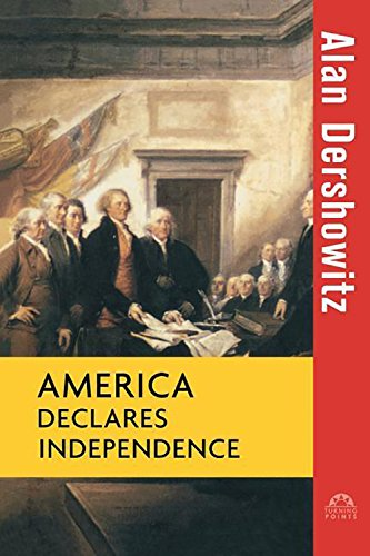 America Declares Independence (Turning Points in History)
