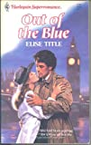Out of the Blue, Elise Title, 0373703635