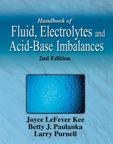 Acid Base Imbalance (Handbook of Fluid, Electrolyte & Acid-Base Imbalances 2e)