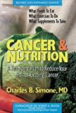 Cancer and Nutrition, Charles B. Simone, 0895294915