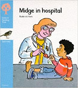 Midge in hospital oxford reading tree roderick hunt joe wright midge in hospital oxford reading tree roderick hunt joe wright 9780199160853 amazon books fandeluxe Image collections