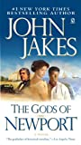 The Gods of Newport, John Jakes and John Jakes, 0451222342