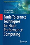 Fault-Tolerance Techniques for High-Performance Computing (Computer Communications and Networks)