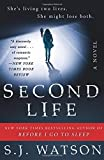 """Second Life A Novel"" av S. J. Watson"