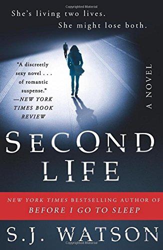 """""""Second Life - A Novel"""" av S. J. Watson"""