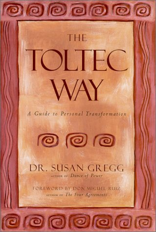 Read Online The Toltec Way : A Guide to Personal Transformation pdf epub