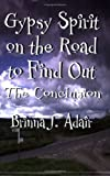 Gypsy Spirit on the Road to Find Out, Brinna Adair, 1413754805