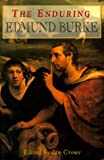 The Enduring Edmund Burke, Conor Cruise O'Brien, 1882926161