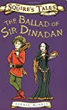The Ballad of Sir Dinadan (Squire's Tales)