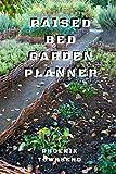 Raised Bed Garden Planner