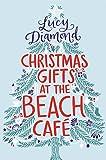"""Christmas Gifts at the Beach Cafe (Kindle Single) - A Novella"" av Lucy Diamond"
