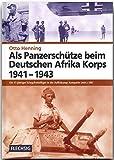 ZEITGESCHICHTE - Als Panzerschütze beim Deutschen Afrika Korps 1941-1943 - Ein 17-jähriger Kriegsfreiwilliger in der Aufklärungs-Kompanie (mot.) 580 - ... Verlag (Flechsig - Geschichte/Zeitgeschichte)