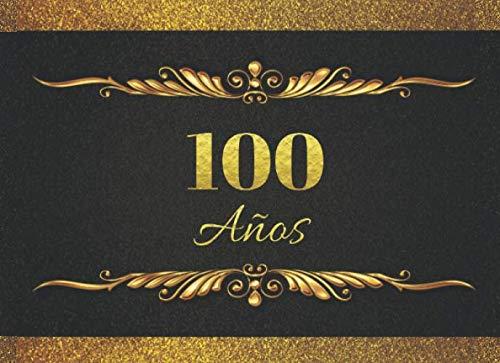 Amazon.com: 100 AÑOS: LIBRO DE FIRMAS PARA CELEBRACIÓN DE ...